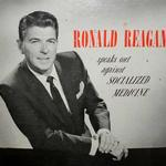 Ronald Reagan Speaks Out Against Socialized Medicine, Listen to speech here: http://wp.me/p20laG-145